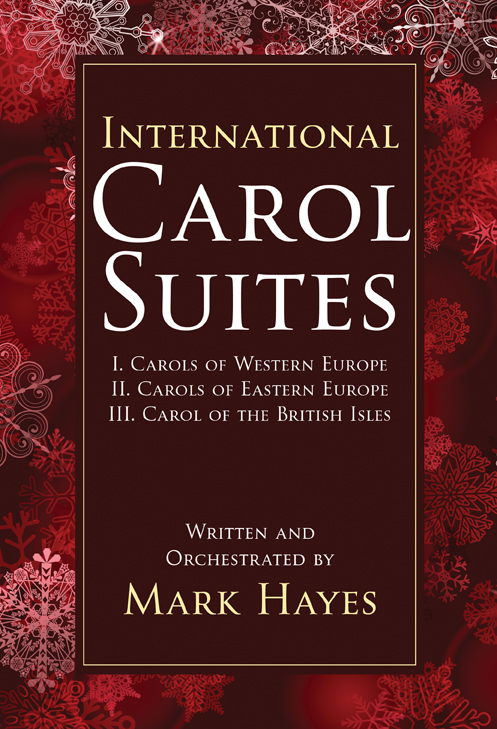 International Carol Suites: Carols of Europe