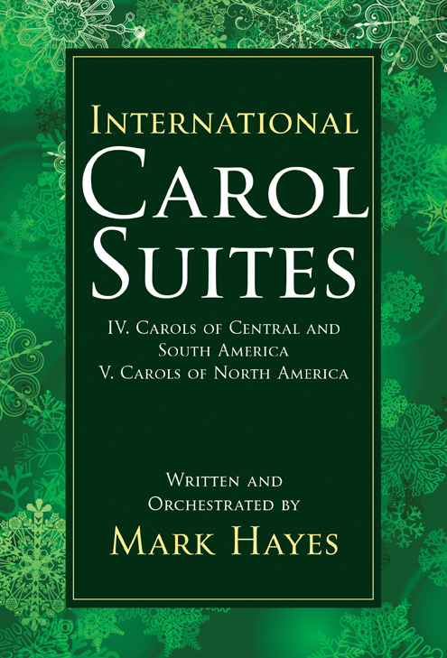 International Carol Suites: Carols of the Americas
